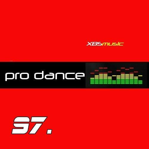 PRO DANCE VOL. 97 2014 [ ALBUM ORIGINAL ]